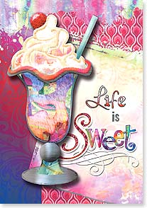 Birthday Card - Life is sweet...and so are you! | Connie Haley | 24112 | Leanin' Tree