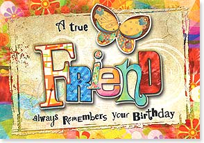 Birthday Card - A true friend remembers you birthday...not your age! | Connie Haley | 24118 | Leanin' Tree
