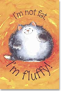 Magnet - Staff Pick - I'm not fat, I'm fluffy! | Margaret Sherry | 25308 | Leanin' Tree