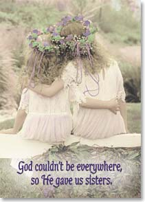 Magnet - God couldn't be everywhere, so He gave us sisters. | Linda Spiker | 25693 | Leanin' Tree