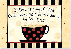 Magnet - Coffee Proves God Loves Us | Dan DiPaolo | 25965 | Leanin' Tree