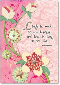 Blank Card with Quote / Saying - Laugh as much as you breathe | Connie Haley | 2_2001604-P | Leanin' Tree