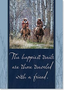 Magnet - The happiest trails are...traveled with a friend. | David R. Stoecklein | 31358 | Leanin' Tree