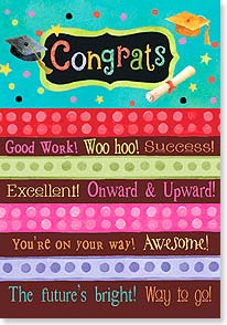 Graduation Card - To the point and simply stated, you should be celebrated! | Sue Zipkin | 38581 | Leanin' Tree