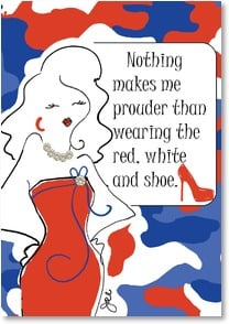 Blank Card with Quote / Saying - Wearing the red, white and shoe | Working Girls Design, Inc. | 3_2002284-P | Leanin' Tree