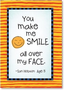 Blank Card with Quote / Saying - You make me smile all over my face | Kate Harper | 3_2002329-P | Leanin' Tree