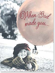 Birthday Card - When God Made You | Karen Dvorak | 43785 | Leanin' Tree