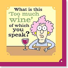 Napkins - What is this 'Too much wine' of which you speak? | Aunty Acid™ | 53065 | Leanin' Tree