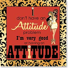 Napkins - I don't have an Attitude problem... | Working Girls Design, Inc. | 53067 | Leanin' Tree