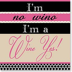 Napkins - I'm no wino, I'm a Wine Yes! | Working Girls Design, Inc. | 53068 | Leanin' Tree