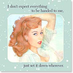 Napkins - I don't expect everything to be handed to me... | Dare to Laugh™ | 53072 | Leanin' Tree