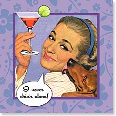 Napkins - I never drink alone! | Postmark Press Inc. | 53076 | Leanin' Tree