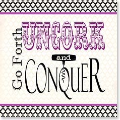Napkins - Go Forth Uncork and Conquer | Working Girls Design, Inc. | 53083 | Leanin' Tree