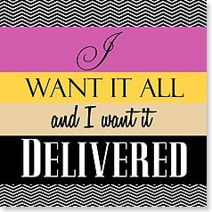 Napkins - I Want It All and I Want It Delivered | Working Girls Design, Inc. | 53085 | Leanin' Tree