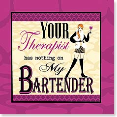Napkins - Your Therapist has nothing on My Bartender | Working Girls Design, Inc. | 53086 | Leanin' Tree