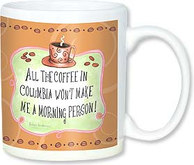 Ceramic Mug - I'm not a morning person! | Barbara Ann Kenney | 56129 | Leanin' Tree