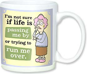 Ceramic Mug - Aunty Acid - Life is passing by. | Aunty Acid™ | 56136 | Leanin' Tree