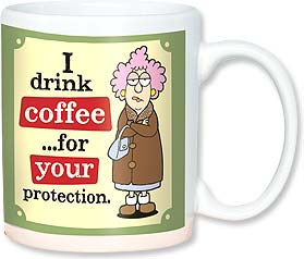 Ceramic Mug - I drink coffee...for your protection. | Aunty Acid™ | 56143 | Leanin' Tree
