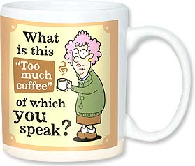 Ceramic Mug - Aunty Acid - No such thing as too much coffee | Aunty Acid™ | 56145 | Leanin' Tree