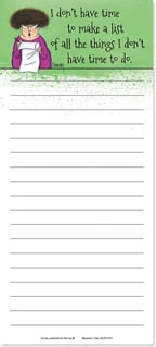 Magnetic List Pad - All the things I don't have time to do! | Leslie Moak Murray | 61671 | Leanin' Tree