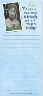 Magnetic List Pad - My house is clean enough... | Maggie Mae Sharp | 61692 | Leanin' Tree
