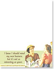 Note Pad - I know I should mind my own business... | Dare to Laugh™ | 63100 | Leanin' Tree