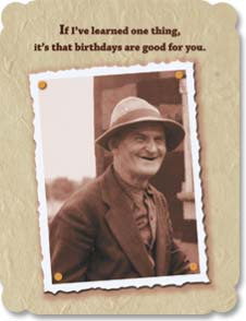 Birthday Card - Birthdays Are Good For You | Maggie Mae Sharp | 91152 | Leanin' Tree
