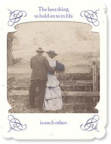 Anniversary Card - The best thing to hold onto in life is each other. | Maggie Mae Sharp | 91908 | Leanin' Tree