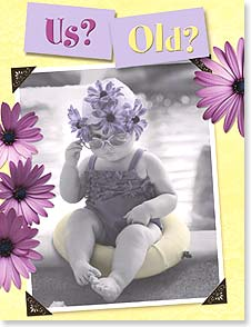 Birthday Card - Funny | Us? Old? We Haven't Outgrown ... | Christina Bynum Breaux | 91985 | Leanin' Tree