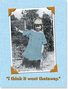 Birthday Card - It Went Thataway! | Maggie Mae Sharp | 92173 | Leanin' Tree