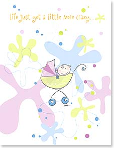 Baby Congratulations Card - Life just got a little more crazy...and a lot more fun! | Jessica Moen Baker | 95279 | Leanin' Tree