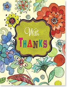 Thank You & Appreciation Card - With THANKS From grateful meto thoughtful you. | Sue Zipkin | 95373 | Leanin' Tree